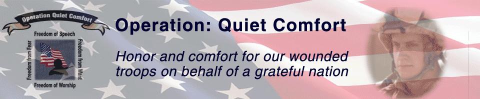 Operation: Quiet Comfort